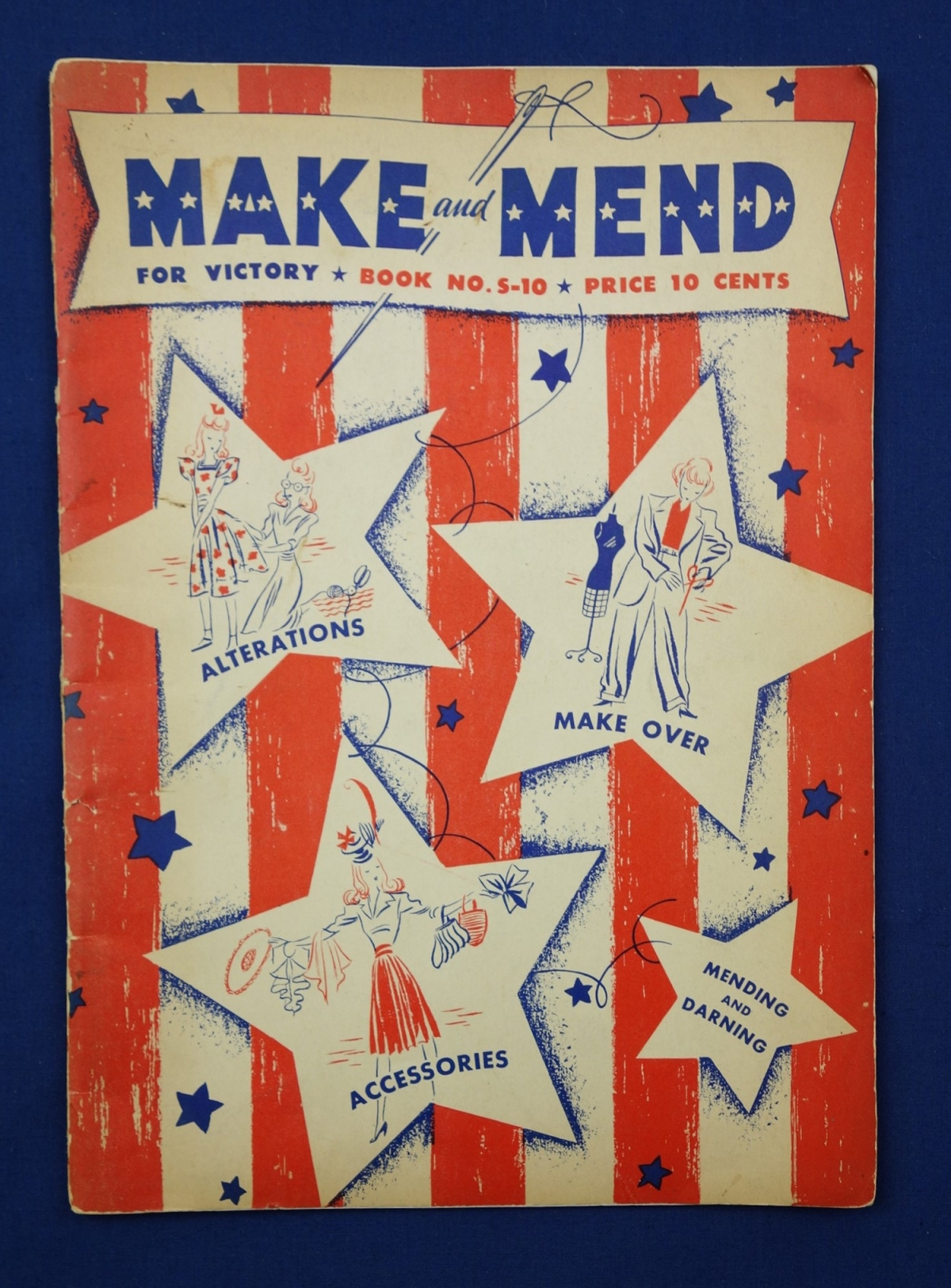 "Booklet entitled ""Make and Mend for Victory"". It contains information about sewing, mending, alterations, re-modeling, accessories and so forth. USA, 1942 (TRC 2017.4030)."
