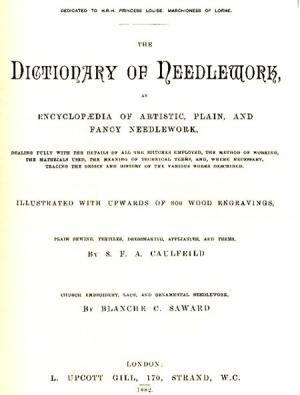 Title page of Sophia Caulfeild's Dictionary of Needlework, first published in 1882.
