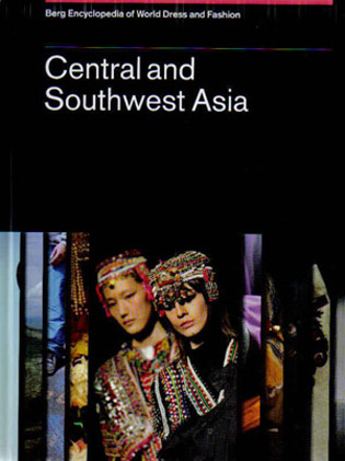 Cover of Volume V (Central and Southwest Asia) of the Berg Encyclopedia of World Dress and Fashion